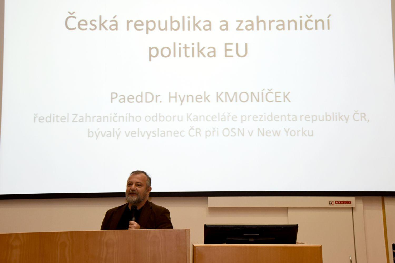 ČR a zahraniční politika EU - PeadDr. Hynek Kmoníček 2016